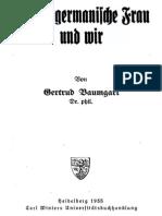 Baumgart, Gertrud - Die Altgermanische Frau und wir (1935)