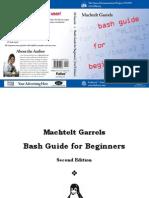 Machtelt Garrels Bash Guide for Beginners 2nd Ed