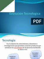 Evolución Tecnologica