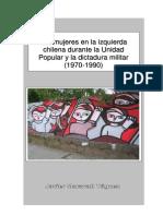 Maravall, Javier - Las Mujeres en La Izquierda Chilena (1970-1990)