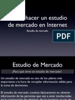 comohacerunestudiodemercado-131024175634-phpapp01