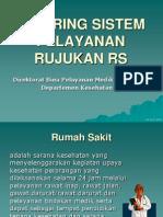 Jejaring Sistem Pelayanan Rujukan RS