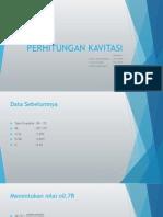Presentasi Kelompok 4 - Perhitungan Kavitasi