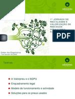 16 - 1.ª JORNADA DE RECICLAGEM E VALORIZAÇÃO DE RESÍDUOS (Automovel) - Valorpneu