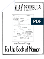 The Malay Peninsula as the Setting for the Book of Mormon-By Ralph a Olsen