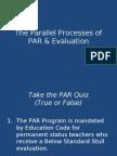 Parallel Process of PAR  Evaluation-Rev 09 14 09