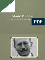 Marc Bloch y La Escuela de Los Annales