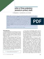 Evaluation of Three Pulpotomy Medicaments in Primary Teeth