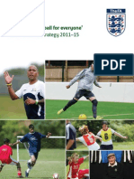 Developing Football for Everyone. National Game Strategy 2011-2015