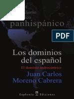 El dominio androcéntrico - Juan Carlos Moreno Cabrera
