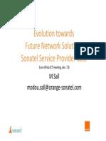 Modou Sall Evolution -Towards Future Network Solutions - Sonatel Service Provider Case