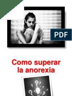 Como Ayudar a Alguien Con Anorexia - Tratamientos Para La Anorexia, Fotos Anorexia