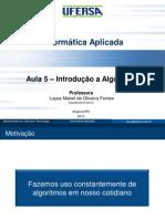 Informatica Aplicada - 06 - 5ª Aula - Introdução a Algoritmo
