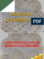 Diapositivas de Las Monedas Colombianas