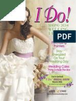 """""""I Do"""" Spring 2014"""