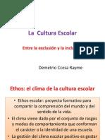 La Cultura Escolar en La Actualidad Ccesa