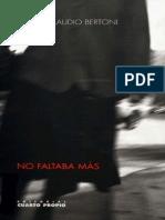 Claudio Bertoni - No Faltaba Mas