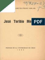 AMUNÁTEGUI, Domingo (1932). José Toribio Medina