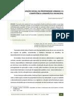 FUNÇÃO SOCIAL DA PROPRIEDADE URBANA E A COMPETÊNCIA URBANÍSTICA MUNICIPAL Enos Florentino Santos