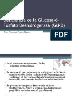 Deficiencia de La Glucosa-6-Fosfato Deshidrogenasa (G6PD)
