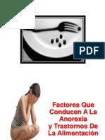 Factores de La Anorexia - Sintomas de La Anorexia, Consecuencias de La Anorexia