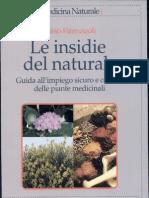 Le Insidie Del Naturale - Guida All'Impiego Corretto Delle Piante Medicinali Di Firenzuoli Pg 195 Medicina Naturale