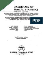 S.C. Gupta, V.K. Kapoor Fundamentals of Mathematical Statistics a Modern Approach, 10th Edition 2000
