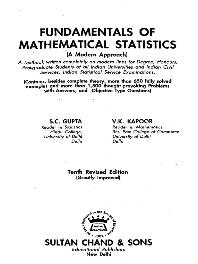 Sc gupta vk kapoor fundamentals of mathematical statistics a sc gupta vk kapoor fundamentals of mathematical statistics a modern approach 10th edition 2000 probability theory statistical hypothesis testing fandeluxe Choice Image
