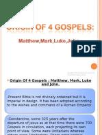 2) the Christian Gospels