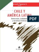 Chile y América Latina democracias, ciudadanías y narrativas - Consuelo Figueroa