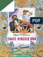 Radu Tudoran - Toate Panzele Sus