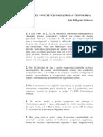 GRINOVER, Ada Pellegrini. LIMITES CONSTITUCIONAIS À PRISÃO TEMPORÁRIA.