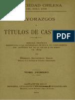La sociedad chilena del siglo XVIII. Mayorazgos y títulos de Castilla. T.I.