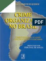 Carlos Alberto Marchi de Queiroz - Crime Organizado No Brasil