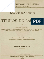 La sociedad chilena del siglo XVIII. Mayorazgos y títulos de Castilla. T.II.
