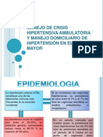 Manejo de Crisis Hipertensiva Ambulatoria y Manejo Domiciliario