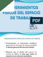 REQUERIMIENTOS FÍSICOS DEL ESPACIO DE TRABAJO