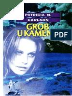 Patricia M Carlson - Grob u Kamenu