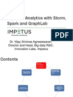 Big Data Analytics with Storm, Spark and GraphLab