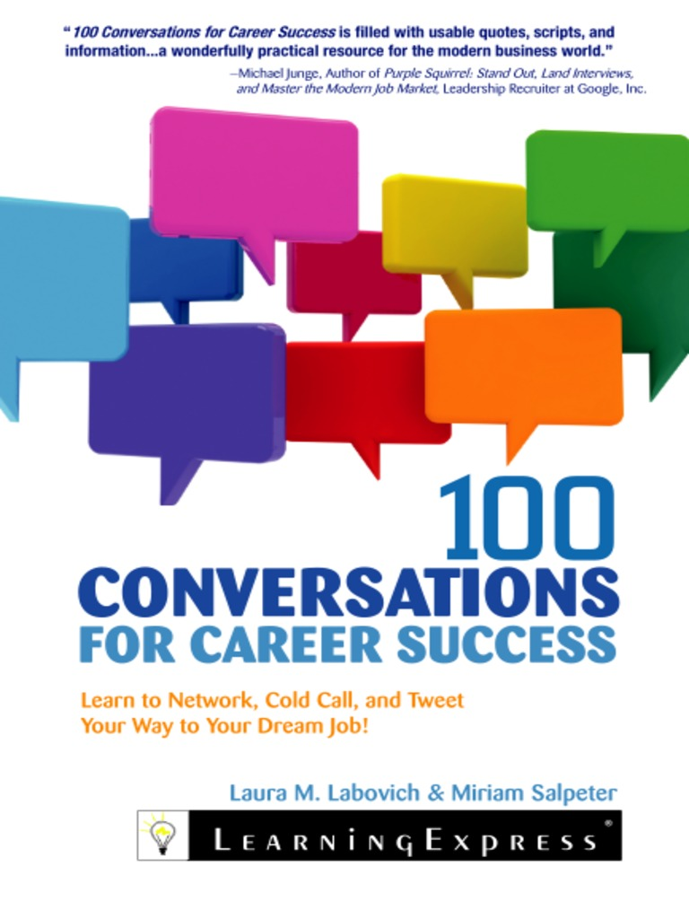 100 conversations for career success learn to network cold call 100 conversations for career success learn to network cold call and tweet your way to your dream j linked in digital social media fandeluxe Choice Image