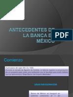 Antecedentes de la banca en México
