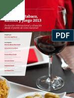 EAE Business School. El Gasto en Alcohol, Tabaco y Juego 2013