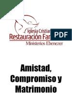 Amistad Compromiso y Matrimonio - Pastor Willy Calderón Iglesia Ebenezer Pueblo Nuevo Such. Guatemala C. A.