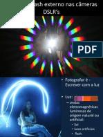 O uso do Flash externo nas DSLR's