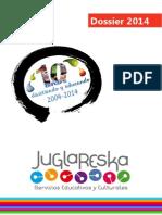 Dossier 2014 Juglareska
