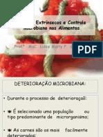 Fatores Extrínsecos e Controle Microbiano nos Alimentos