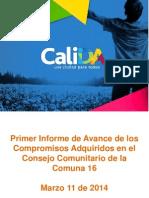 Informe de Seguimiento Consejo Comunitario C16 -Marzo 2014