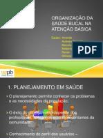 ORGANIZAÇÃO DA SAÚDE BUCAL NA ATENÇÃO BÁSICA - estágio III - Completo