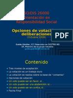 ISO 26000 (9) DIS opciones de votación y deliberaciones Oct2009