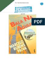 Marcelo Rubens Paiva - Bala Na Agulha